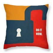 Do It Now Motivational Quotes Poster Throw Pillow