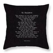 On Children Throw Pillow