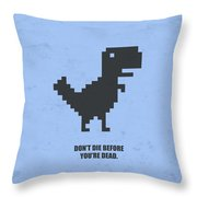 Don't Die Business Quotes Poster Throw Pillow