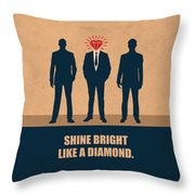 Shine Bright Like A Diamond Corporate Start-up Quotes Poster Throw Pillow