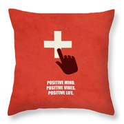 Positive Mind, Positive Vibes, Positive Life Corporate Start-up Quotes Poster Throw Pillow