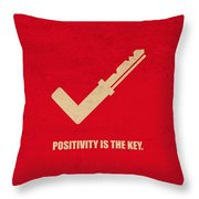 Positivity Is The Key Corporate Start-up Quotes Poster Throw Pillow