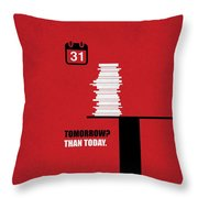 Tomorrow? Than Today Corporate Start-up Quotes Poster Throw Pillow