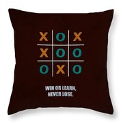 Win Or Learn, Never Lose Corporate Start-up Quotes Poster Throw Pillow