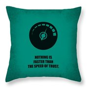 Nothing Is Faster Than The Speed Of Trust Corporate Start-up Quotes Poster Throw Pillow