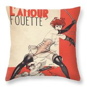 L'amour Fouette Throw Pillow