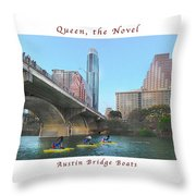Image Included In Queen The Novel - Austin Bridge Boats Enhanced Poster Throw Pillow