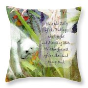 The Lily Of The Valley - Lyrics Throw Pillow