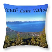 South Lake Tahoe, Ca And Nv Throw Pillow