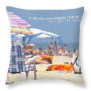 At The Beach Quote Throw Pillow