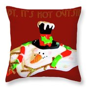 Baby, It's Hot Outside Throw Pillow by Photography by Laura Lee