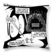 Baseless Opinions Throw Pillow
