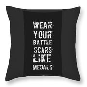 Battle Scars - For Men Throw Pillow