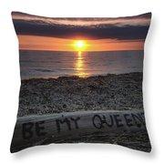 Be My Queen Throw Pillow