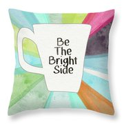 Be The Bright Side Mug- Art By Linda Woods Throw Pillow
