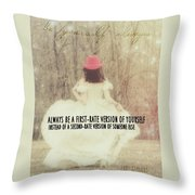 Be Yourself Quote Throw Pillow