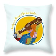 Beauty And The Beer Throw Pillow