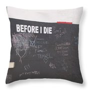 Before I Die Throw Pillow