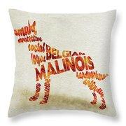 Belgian Malinois Watercolor Painting / Typographic Art Throw Pillow
