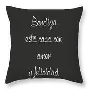 Bendiga Esta Casa  Throw Pillow
