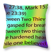 Between Two Thieves Throw Pillow
