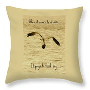 Big Dreams Throw Pillow