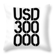 Big Money Usd 300 000 Throw Pillow