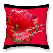 Birthday Special Friend - Red Parrot Tulip Throw Pillow