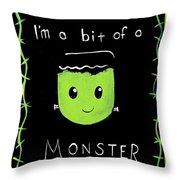 Bit Of A Monster Throw Pillow