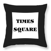 Black Border Times Square Throw Pillow