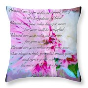 Blessed Are You Throw Pillow