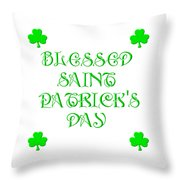 Blessed Saint Patricks Day Throw Pillow
