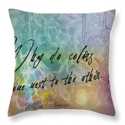 Blown Glass Quote Throw Pillow