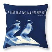 Blue Birds Quotes Throw Pillow