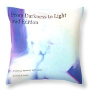 Book From Darkness To Light 2nd Edition Throw Pillow