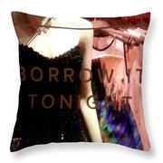 Borrowed Tomorrows Throw Pillow