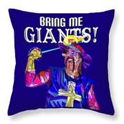 Bring Me Giants Tee Throw Pillow