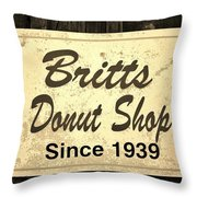 Britt's Donut Shop Sign 3 Throw Pillow