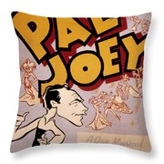 Broadway: Pal Joey, 1940 Throw Pillow