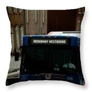 Broadway Westbound Throw Pillow