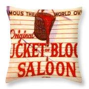 Bucket Of Blood Saloon Throw Pillow