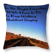 Buddhist Proverb Throw Pillow