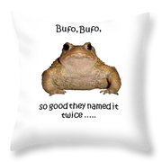 Bufo Bufo Toad So Good They Named It Twice Throw Pillow