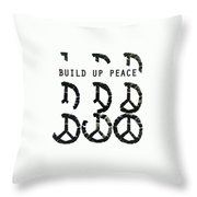 Build Up Peace Ll Throw Pillow