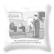 But Seriously Folks Throw Pillow