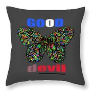 Butterfly Good And Bad  Throw Pillow