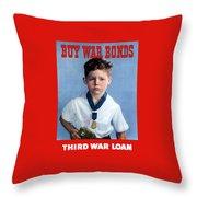 Buy War Bonds -- Third War Loan Throw Pillow