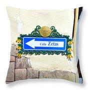 Calle Zetas Sign, Cusco, Peru Throw Pillow