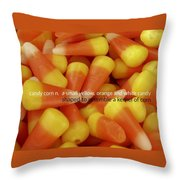 Candy Corn Quote Throw Pillow