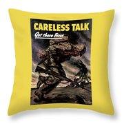 Careless Talk Got There First  Throw Pillow